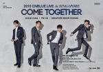 2016 CNBLUE Live In Singapore: COME TOGE<strong>The</strong>R